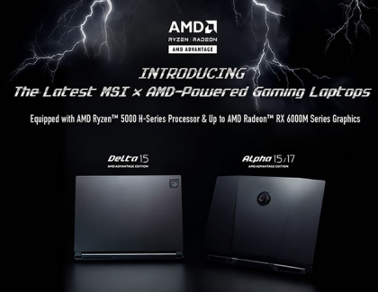 MSI Announces the Brand New AMD Advantage Edition Gaming Laptops with Latest Radeon RX 6000M Series Graphics