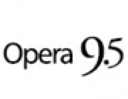 Opera 9.5 - Out Now