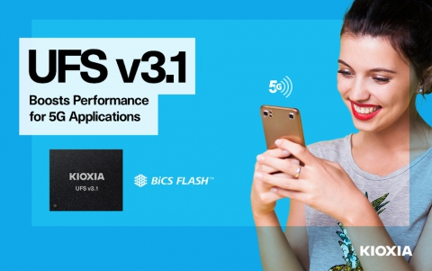 KIOXIA Debuts UFS Ver. 3.1 Embedded Flash Memory Devices, Expands KumoScale Software Suite
