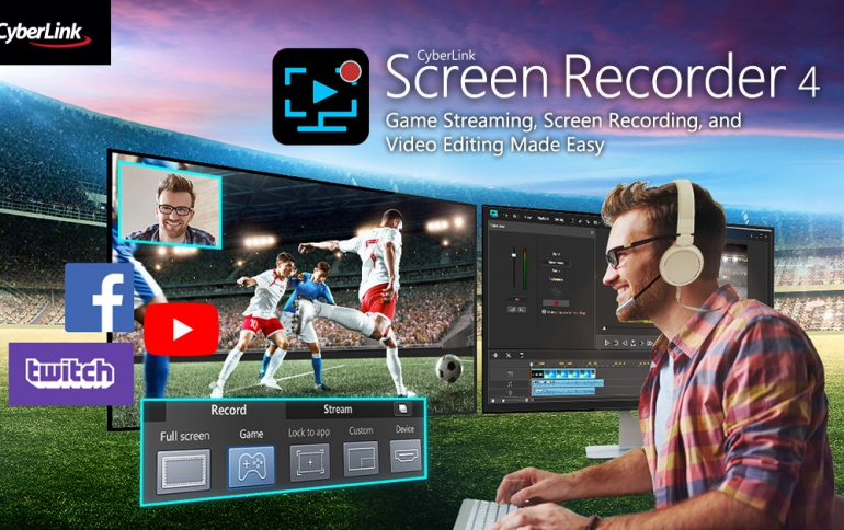 CyberLink Launches Screen Recorder 4 Solution Featuring Multistreaming, Game Capturing and Video Editing
