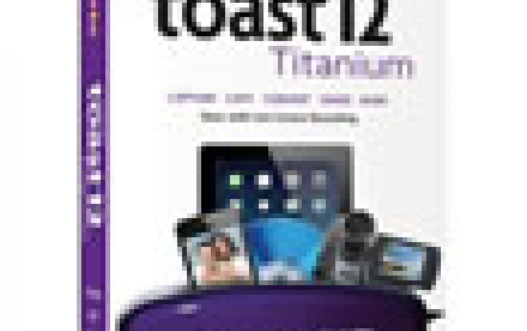 New Roxio Toast 12 Delivers Digital Media Power for Mac